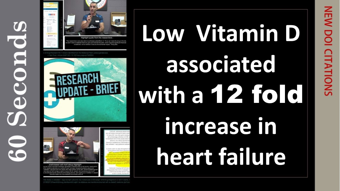Low  Vitamin D associated  with a 12 fold increase in heart failure