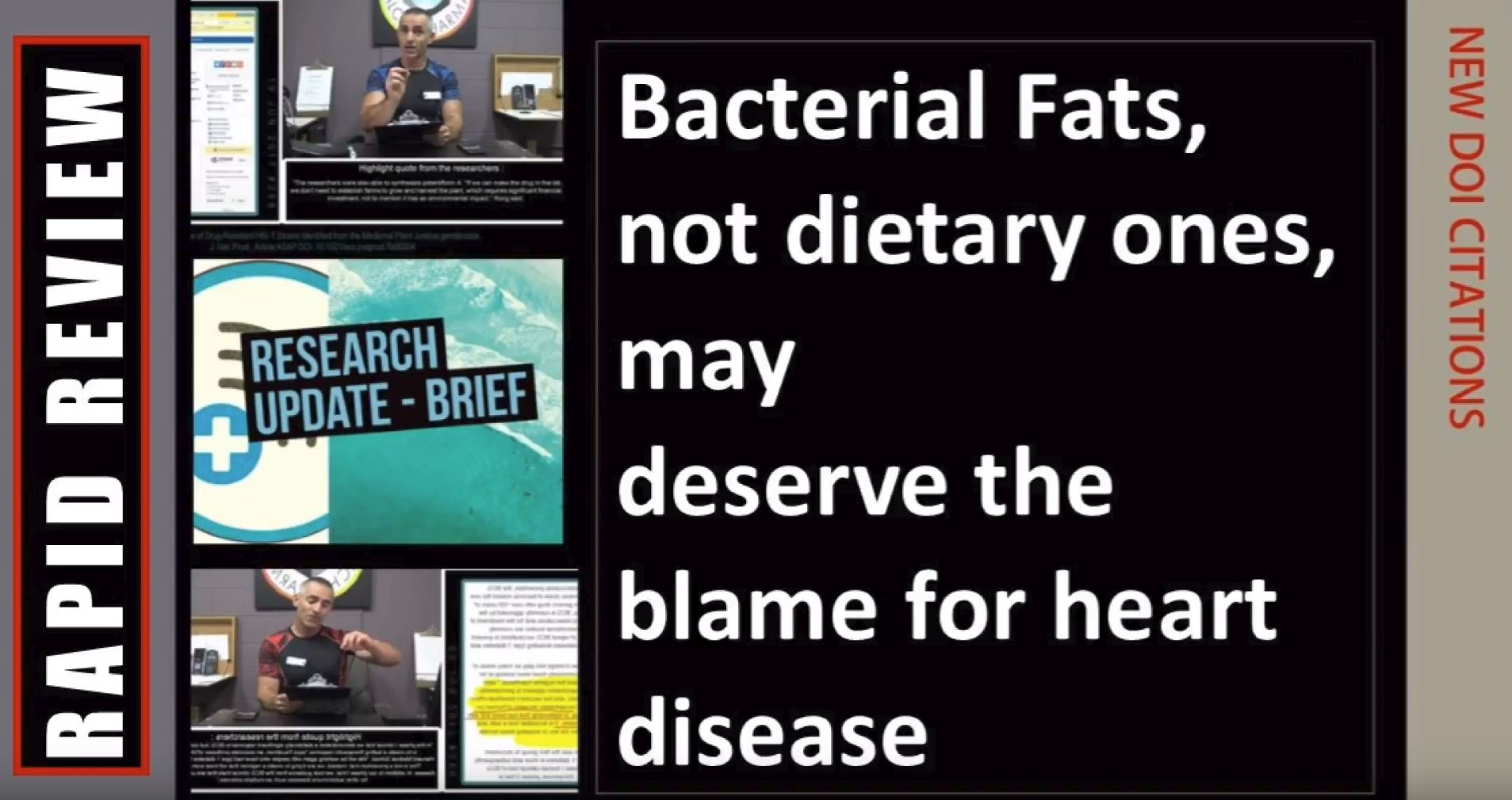 Bacterial Fats, not dietary ones, may deserve the blame for heart disease